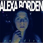 Play & Download Paradise by Alexa Borden | Napster