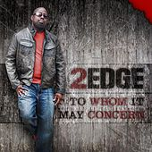 Play & Download To Whom It May Concern by 2edge | Napster