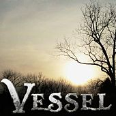 Play & Download Vessel by Vessel | Napster
