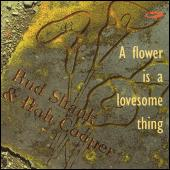 Play & Download A Flower Is A Lovesome Thing by Bud Shank | Napster