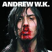 I Get Wet by Andrew  W.K.