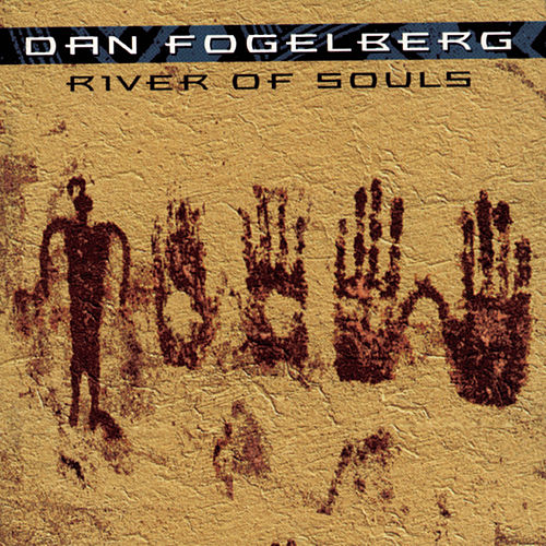 Play & Download River Of Souls by Dan Fogelberg | Napster