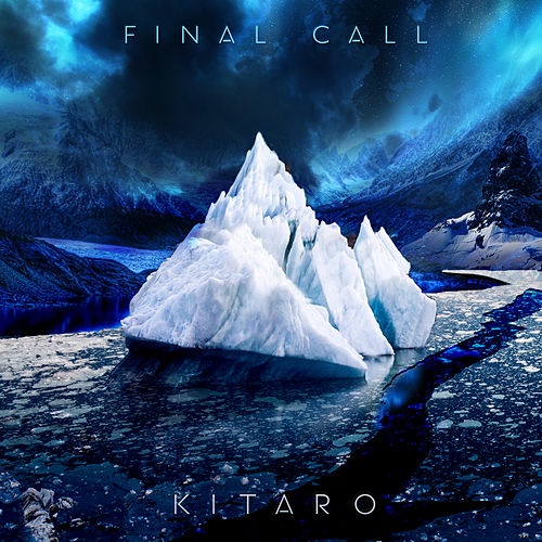 Play & Download Final Call by Kitaro | Napster
