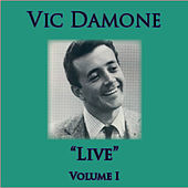 Live - Volume 1 by Vic Damone