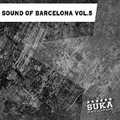 Sound of Barcelona, Vol. 5 by Various Artists