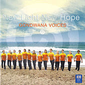 Play & Download New Light New Hope by Gondwana Voices | Napster
