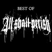 Best Of by All Shall Perish