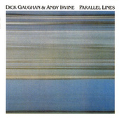 Play & Download Parallel Lines by Dick Gaughan | Napster