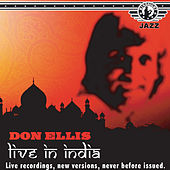 Play & Download Don Ellis - Live at the Jazz India Festival, 1978 by Don Ellis | Napster