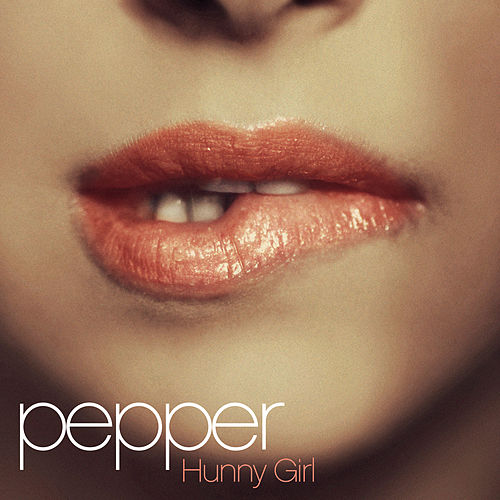 Play & Download Hunny Girl by Pepper | Napster