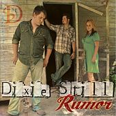 Rumor by Dixie Still