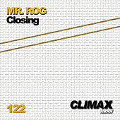 Closing by Mr.Rog