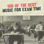 Play & Download 100 of the Best Music for Exam Time by Various Artists | Napster