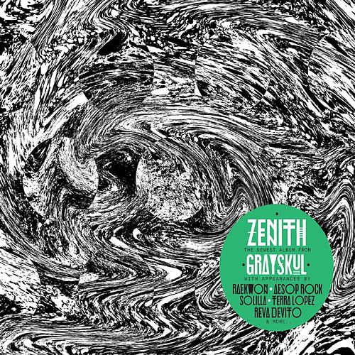 Play & Download Zenith by Grayskul | Napster