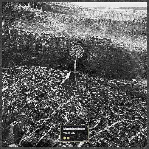Play & Download Vapor City by Machinedrum | Napster