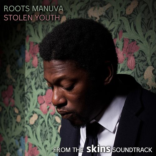 Play & Download Stolen Youth by Roots Manuva | Napster