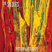 Play & Download Internal Sounds by The Sadies | Napster