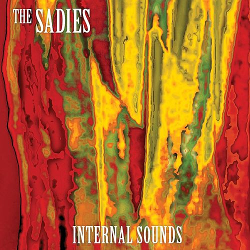 Internal Sounds by The Sadies