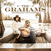 Riverman's Daughter by The Grahams