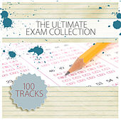 Play & Download The Ultimate Exam Collection by Various Artists | Napster
