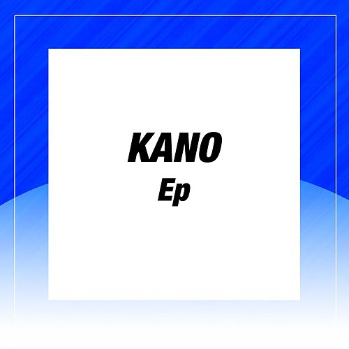 Play & Download Kano by Kano | Napster