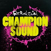 Champion Sound de Fatboy Slim