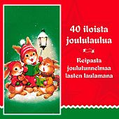 40 Iloista Joululaulua by Various Artists