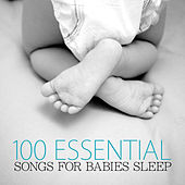Play & Download 100 Essential Songs for Babies by Various Artists | Napster