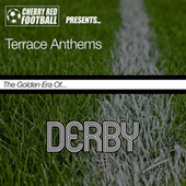 The Golden Era of Derby: Terrace Anthems by Various Artists