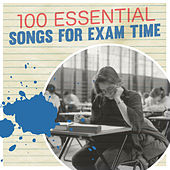 Play & Download 100 Essential Songs for Exam Time by Various Artists | Napster