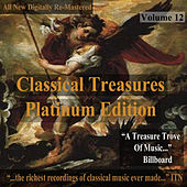 Play & Download Classical Treasures: Platinum Edition, Vol. 12 (Remastered) by Various Artists | Napster