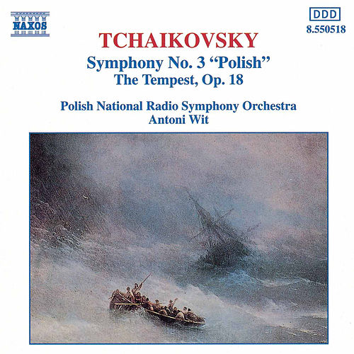 Play & Download Symphony No. 3 'Polish' by Pyotr Ilyich Tchaikovsky | Napster