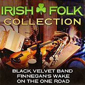 Play & Download Irish Folk Collection by Various Artists | Napster