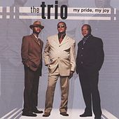 Play & Download My Pride, My Joy by The Trio | Napster