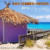 Ibiza Summer Awards 2013 Chill Out by Various Artists