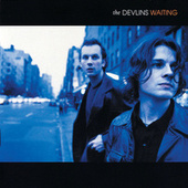 Waiting by The Devlins