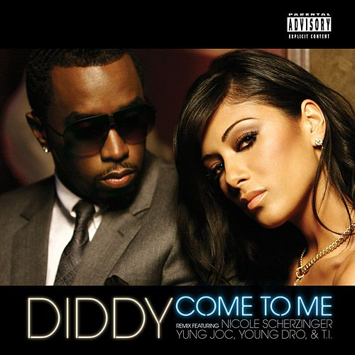 Play & Download Come To Me Remix (Featuring Nicole Scherzinger, Yung Joc, Young by Puff Daddy | Napster