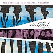 Play & Download Sistas In The Spirit by Various Artists | Napster