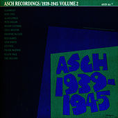 The Asch Recordings, 1939 To 1945 - Vol. 2 by Woody Guthrie
