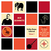 Play & Download Golden Beams Collected Volume 1 by Jack DeJohnette | Napster