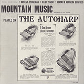 Play & Download Mountain Music Played On The Autoharp by Various Artists | Napster
