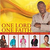 Play & Download One Lord One Faith by Pastor Emmanuel Smith | Napster
