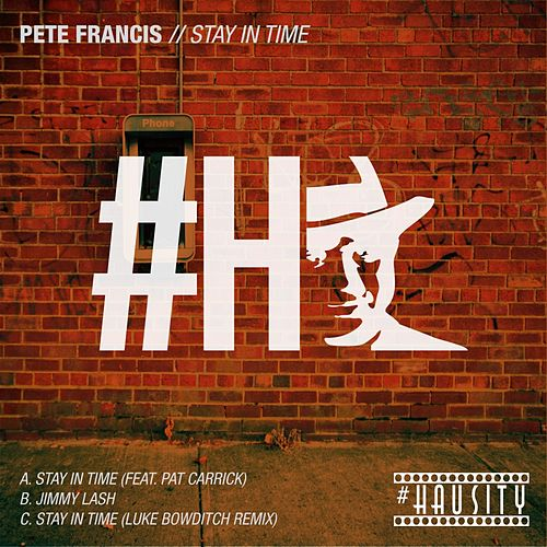 Stay In Time - Single by Pete Francis