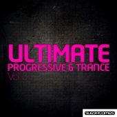 Play & Download Ultimate Progressive & Trance - Volume Three - EP by Various Artists | Napster