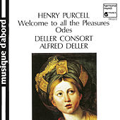 Play & Download Purcell: Welcome to All the Pleasures by Deller Consort and Alfred Deller | Napster