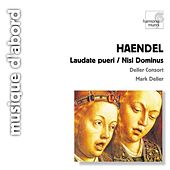 Play & Download Handel: Laudate Pueri, Nisi Dominus by Alfred Deller and Deller Consort | Napster