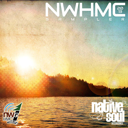 Play & Download 2013 NWHMC Sampler by Various Artists | Napster