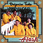 Play & Download Dejaria Todo by Grupo Flash | Napster