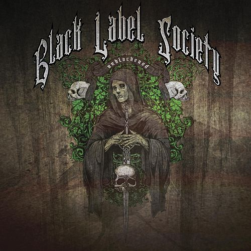 Play & Download Unblackened by Black Label Society | Napster