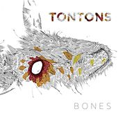 Play & Download Bones by The Tontons | Napster